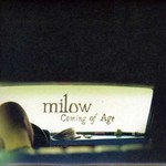 Milow, Coming of Age