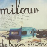 Milow, The Bigger Picture