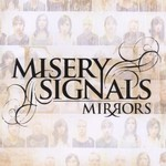 Misery Signals, Mirrors