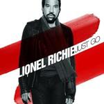 Lionel Richie, Just Go