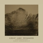 Great Lake Swimmers, Lost Channels