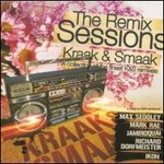 Kraak & Smaak, The Remix Sessions mp3