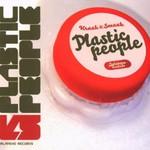 Kraak & Smaak, Plastic People