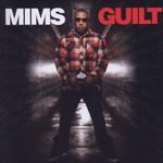 Mims, Guilt