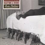 Sam Phillips, Martinis & Bikinis