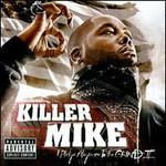 Killer Mike, I Pledge Allegiance To The Grind II