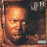 Killer Mike, Monster