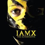 IAMX, The Alternative
