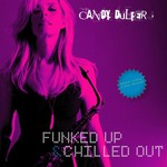 Candy Dulfer, Funked Up & Chilled Out