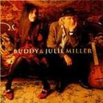 Buddy & Julie Miller, Buddy & Julie Miller