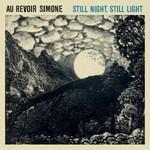 Au Revoir Simone, Still Night, Still Light