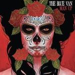The Blue Van, Man Up