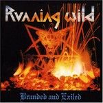 Running Wild, Branded and Exiled mp3