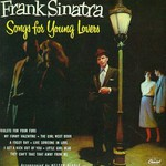 Frank Sinatra, Songs for Young Lovers / Swing Easy! mp3