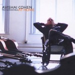 Avishai Cohen, At Home