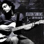 Keaton Simons, Can You Hear Me