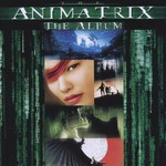 Various Artists, The Animatrix mp3
