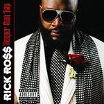 Rick Ross, Deeper Than Rap mp3