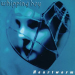 Whipping Boy, Heartworm