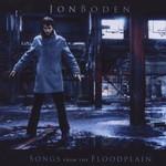 Jon Boden, Songs From the Floodplain