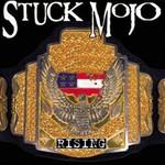 Stuck Mojo, Rising