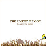 The Apathy Eulogy, Beauty for Ashes mp3