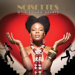 Noisettes, Wild Young Hearts