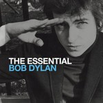 Bob Dylan, The Essential Bob Dylan