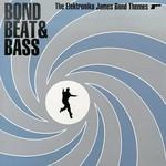 Various Artists, Bond Beat & Bass: The Elektronica James Bond Themes