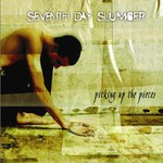 Seventh Day Slumber, Picking Up the Pieces