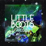 Little Boots, Arecibo