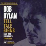 Bob Dylan, The Bootleg Series, Vol. 8: Tell Tale Signs - Rare and Unreleased 1989-2006