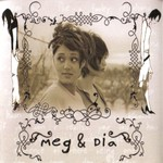 Meg & Dia, Our Home Is Gone