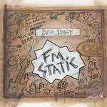 FM Static, Dear Diary