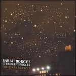 Sarah Borges & The Broken Singles, The Stars Are Out