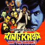King Khan & The Shrines, The Supreme Genius of King Khan and the Shrines