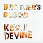 Kevin Devine, Brother's Blood