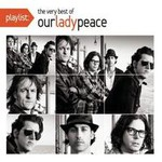 Our Lady Peace, Playlist: The Very Best Of
