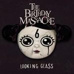 The Birthday Massacre, Looking Glass