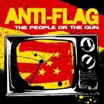 Anti-Flag, The People or the Gun