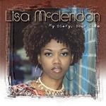 Lisa McClendon, My Diary, Your Life