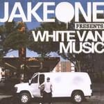 Jake One, White Van Music