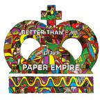 Better Than Ezra, Paper Empire