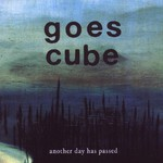 Goes Cube, Another Day Has Passed