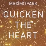 Maximo Park, Quicken the Heart