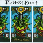 Rusted Root, When I Woke