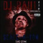 DJ Paul, Scale-A-Ton