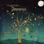 The Lovetones, Dimensions