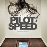 Pilot Speed, Wooden Bones