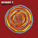 Booker T., Potato Hole